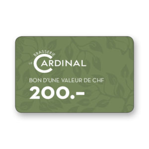 200.- CHF gift voucher Brasserie le Cardinal